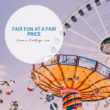 Fair Fun at a Fair Price